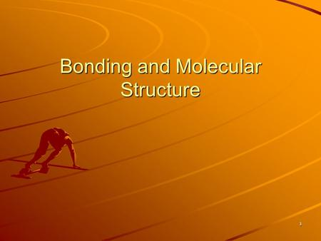 1 Bonding and Molecular Structure. 2 Valence Bond Theory In covalent bonding, orbitals overlap Most primitive overlap between 2 s- orbitals –sigma (σ)