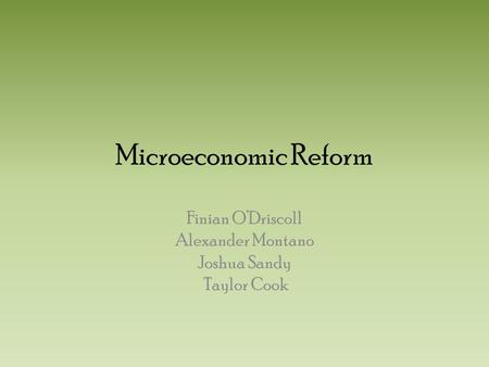 the microeconomic reform in australia We analyze structural changes in the australian ports and rail freight industries  that were driven by microeconomic reform we find such reforms.