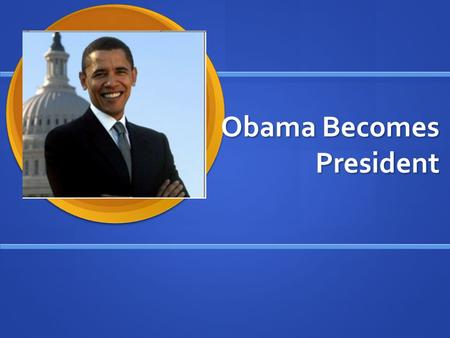 Obama Becomes President. Who? Barack Hussein Obama became the president.