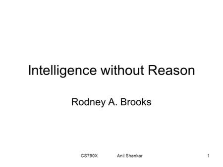 Intelligence without Reason