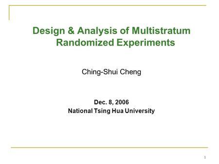 1 Design Amp Analysis Of Multi Stratum Randomized