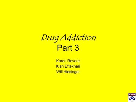 Drug Addiction Part 3 Karen Revere Kian Eftekhari Will Hiesinger.