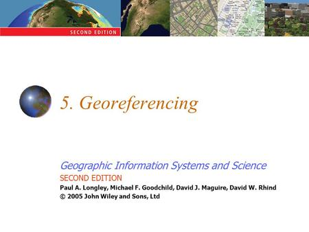 5. Georeferencing.