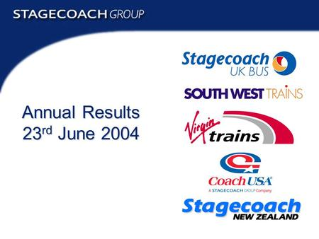 Annual Results 2004 1 Annual Results 23 rd June 2004.