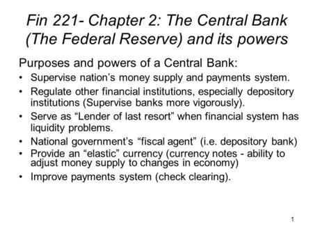 Purposes and powers of a Central Bank: