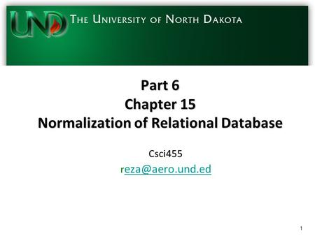 Part 6 Chapter 15 Normalization of Relational Database Csci455 r  1.
