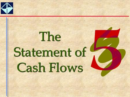 The Statement of Cash Flows 2  Describe the circumstances in which the cash flow statement is a particularly important companion of the income statement.
