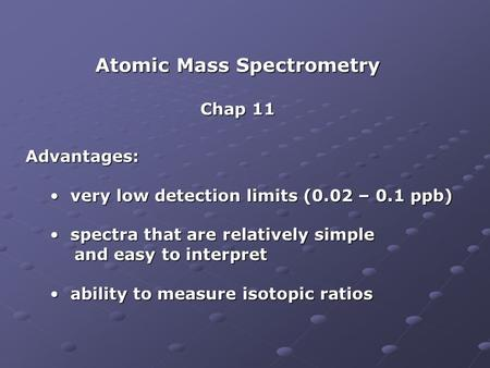 Atomic Mass Spectrometry