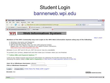 Student Login bannerweb.wpi.edu. Select Student Services & Financial Aid.