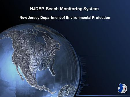 NJDEP Beach Monitoring System New Jersey Department of Environmental Protection.