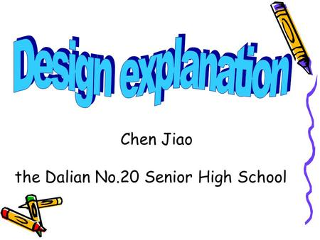 Chen Jiao the Dalian No.20 Senior High School. Module 4 Fine arts – Western, Chinese and Pop Arts Grammar and speaking.