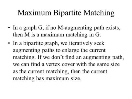 Maximum Bipartite Matching