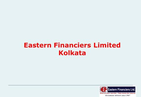 1 Eastern Financiers Limited Kolkata. 2 NIFTY OUT-PERFORMANCE STRATEGY.