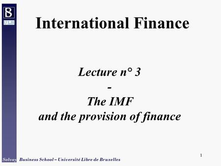 and the provision of finance