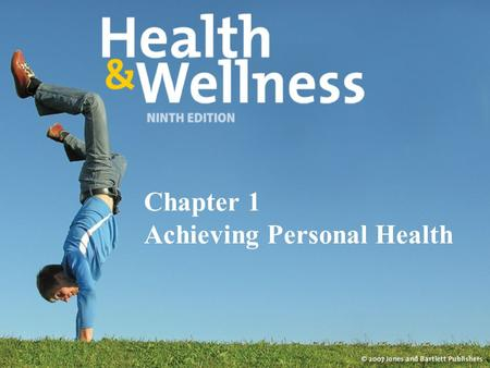 Chapter 1 Achieving Personal Health