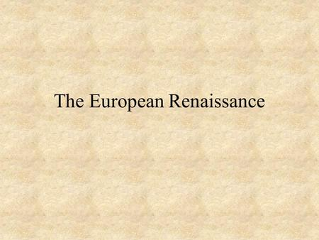 The European Renaissance. Economic Factors The Crusades stimulated trade by introducing Europeans to many desirable products. Trade promoted frequent.