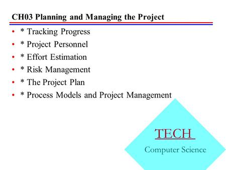 CH03 Planning and Managing the Project