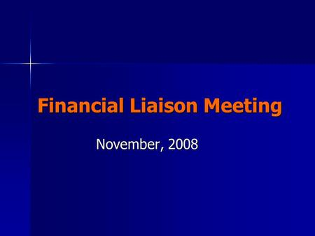 Financial Liaison Meeting November, 2008. Role of the Liaison Be the primary financial contact (connecting link) between the Business Office and the college.