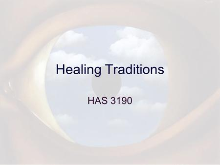 Healing Traditions HAS 3190. Etiology Definition Evil Eye.