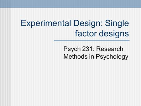 experimental psychology a review of experimental Promoting the interests of scientific psychology and its researchers, quarterly journal of experimental psychology (qjep)  21 peer review policy.