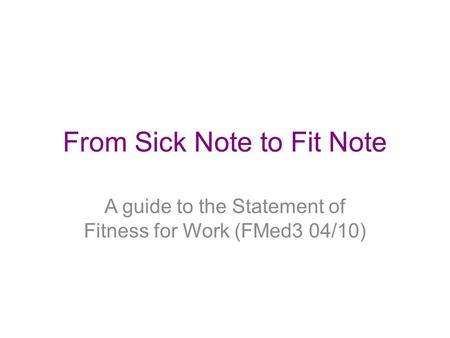Preparing For The Fit Note - Ppt Download