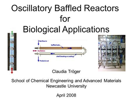 Oscillatory Baffled Reactors for Biological Applications