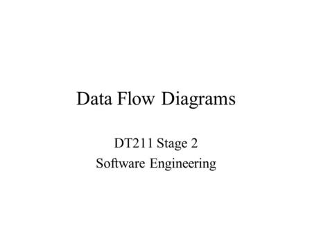 DT211 Stage 2 Software Engineering