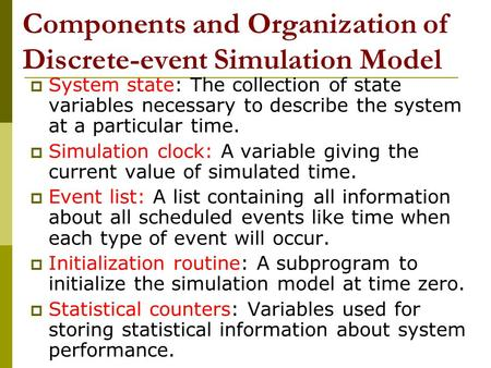 Components and Organization of Discrete-event Simulation Model