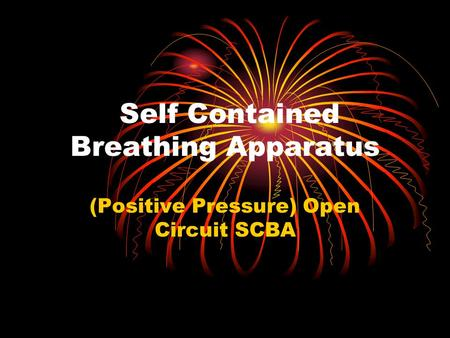 Self Contained Breathing Apparatus (Positive Pressure) Open Circuit SCBA.