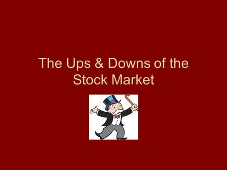 The Ups & Downs of the Stock Market. How does the stock market work?  TkSI.