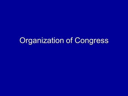 Organization of Congress. Congress' Constitutional responsibilities To provide for the common Defense and general Welfare of the United States… …Lay and.