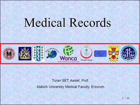 / 291 Medical Records Turan SET, Assist. Prof. Atatürk University Medical Faculty, Erzurum.