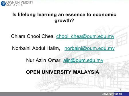 1 Chiam Chooi Chea, Norbaini Abdul Halim, Nur Azlin Omar, OPEN UNIVERSITY
