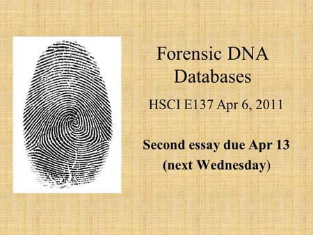 dna database essays Parven, khaleda, forensic use of dna information: human rights, privacy and other challenges, doctor of philosophy thesis one of the national dna database.