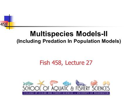 Multispecies Models-II (Including Predation In Population Models)