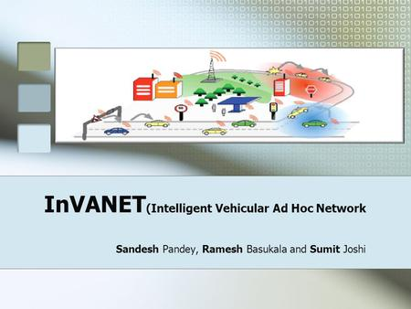InVANET(Intelligent Vehicular Ad Hoc Network