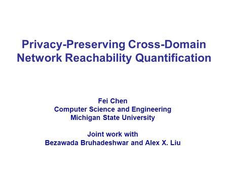 Privacy-Preserving Cross-Domain Network Reachability Quantification