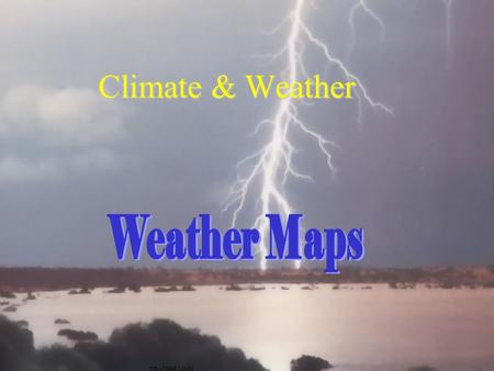 Climate & Weather Weather Maps WEATHER MAPS.