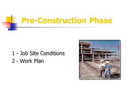 Pre-Construction Phase 1 - Job Site Conditions Work Plan -2.