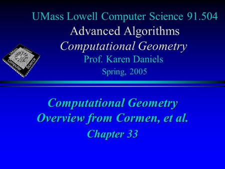 Computational Geometry Overview from Cormen, et al. Chapter 33