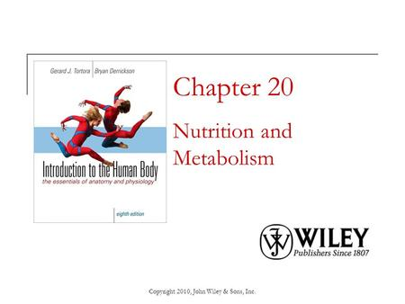 Chapter 20 Nutrition and Metabolism