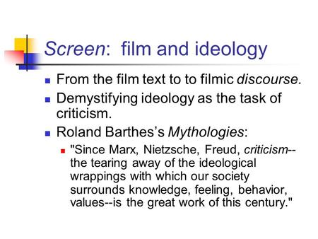 Screen: film and ideology