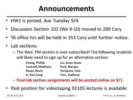 Announcements HW1 is posted, due Tuesday 9/4