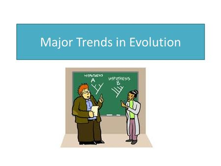 Major Trends in Evolution. Microevolution Small changes over time in the allele frequencies within a species which could eventually lead to speciation.