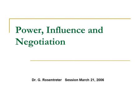 Power, Influence and Negotiation