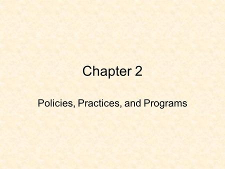 Chapter 2 Policies, Practices, and Programs. Disability Litigation Begins Extended the right to special education to children of all disabilities 1972.