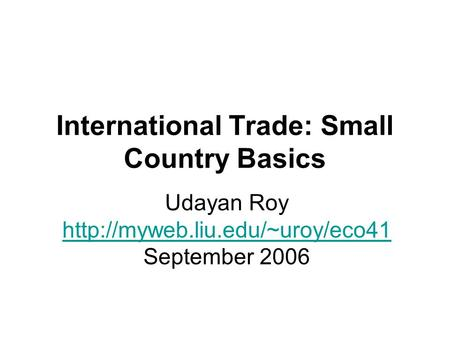 International Trade: Small Country Basics