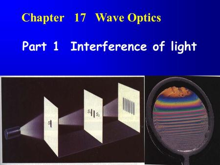 Part 1 Interference of light