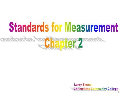 Standards for Measurement Chapter 2