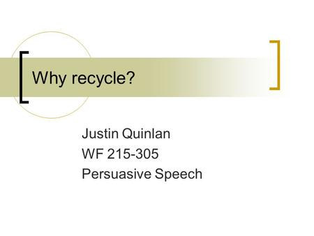 recycling speech outline
